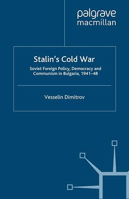 Dimitrov, Vesselin - Stalin's Cold War, ebook