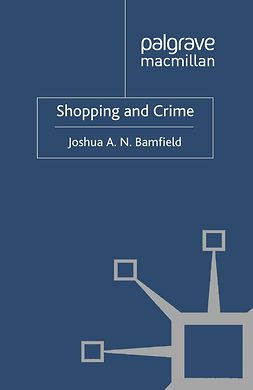 Bamfield, Joshua A. N. - Shopping and Crime, ebook