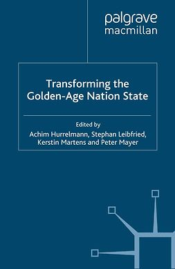 Hurrelmann, Achim - Transforming the Golden-Age Nation State, e-bok