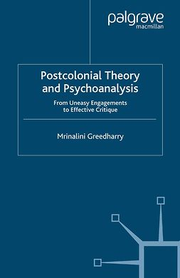 Greedharry, Mrinalini - Postcolonial Theory and Psychoanalysis, ebook