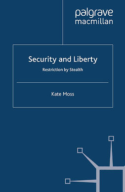 Moss, Kate - Security and Liberty, e-kirja