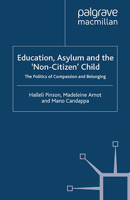 Arnot, Madeleine - Education, Asylum and the 'Non-Citizen' Child, ebook