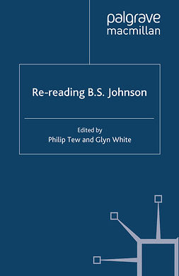 Tew, Philip - Re-reading B. S. Johnson, ebook