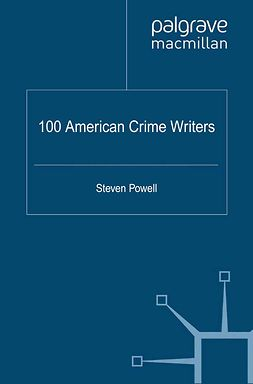 Powell, Steven - 100 American Crime Writers, ebook