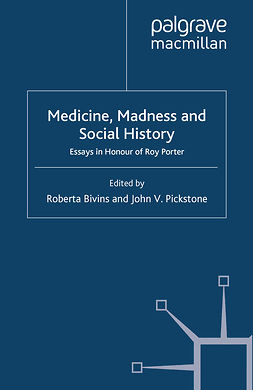 Bivins, Roberta - Medicine, Madness and Social History, ebook