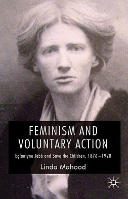 Mahood, Linda - Feminism and Voluntary Action, ebook