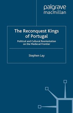 Lay, Stephen - The Reconquest Kings of Portugal, ebook
