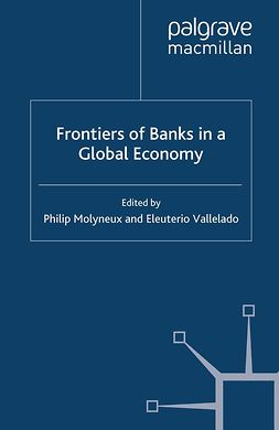 Molyneux, Philip - Frontiers of Banks in a Global Economy, e-bok