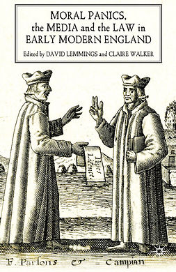 Lemmings, David - Moral Panics, the Media and the Law in Early Modern England, e-bok