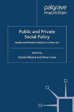 Béland, Daniel - Public and Private Social Policy, ebook