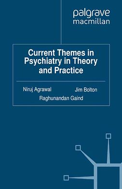 Agrawal, Niruj - Current Themes in Psychiatry in Theory and Practice, e-kirja