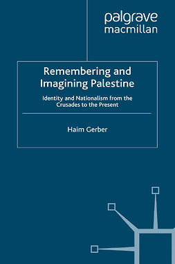 Gerber, Haim - Remembering and Imagining Palestine, ebook