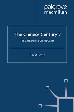Scott, David - 'The Chinese Century'?, e-bok