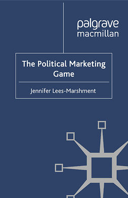 Lees-Marshment, Jennifer - The Political Marketing Game, ebook