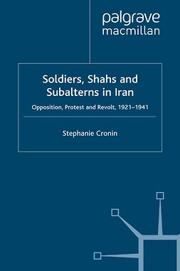 Cronin, Stephanie - Soldiers, Shahs and Subalterns in Iran, ebook
