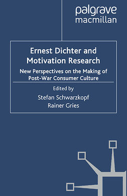 Gries, Rainer - Ernest Dichter and Motivation Research, ebook