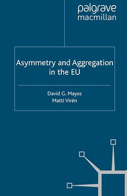Mayes, David G. - Asymmetry and Aggregation in the EU, ebook