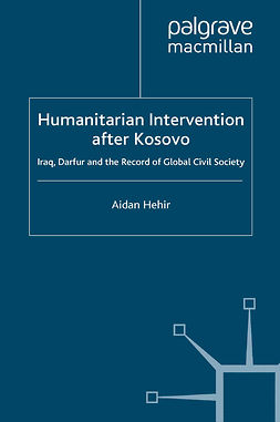 Hehir, Aidan - Humanitarian Intervention after Kosovo, e-bok