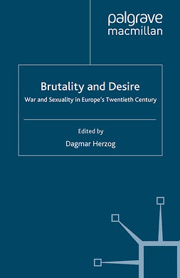 Herzog, Dagmar - Brutality and Desire, ebook