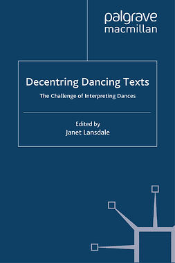 Lansdale, Janet - Decentring Dancing Texts, ebook