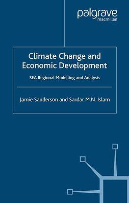 Islam, Sardar M. N. - Climate Change and Economic Development, e-kirja