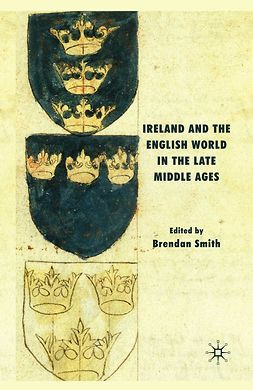 Smith, Brendan - Ireland and the English World in the Late Middle Ages, e-kirja