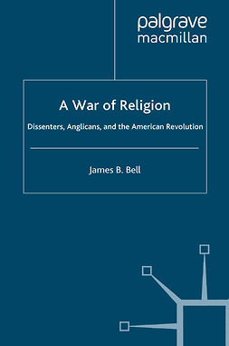 Bell, James B. - A War of Religion, e-bok