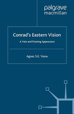 Yeow, Agnes S. K. - Conrad's Eastern Vision, ebook