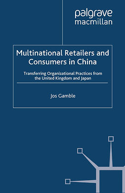 Gamble, Jos - Multinational Retailers and Consumers in China, ebook