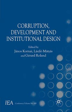 Kornai, János - Corruption, Development and Institutional Design, e-bok