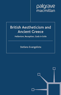 Evangelista, Stefano - British Aestheticism and Ancient Greece, e-bok