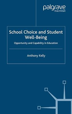 Kelly, Anthony - School Choice and Student Well-Being, ebook