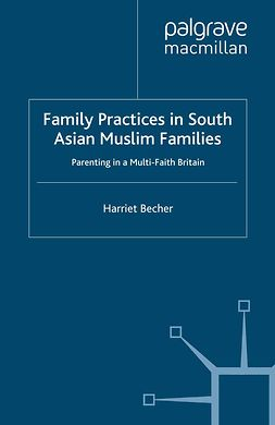 Becher, Harriet - Family Practices in South Asian Muslim Families, ebook