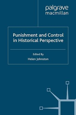 Johnston, Helen - Punishment and Control in Historical Perspective, e-kirja