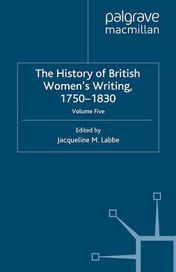 Labbe, Jacqueline M. - The History of British Women's Writing, 1750–1830, ebook