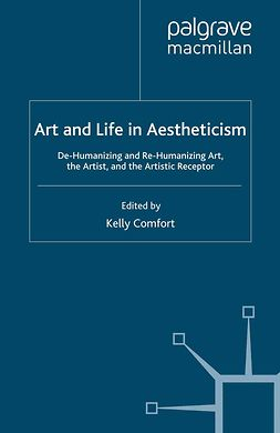 Comfort, Kelly - Art and Life in Aestheticism, e-kirja