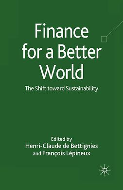 Bettignies, Henri-Claude - Finance for a Better World, ebook