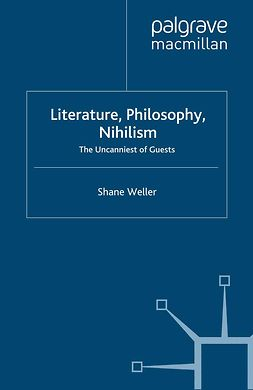Weller, Shane - Literature, Philosophy, Nihilism, ebook