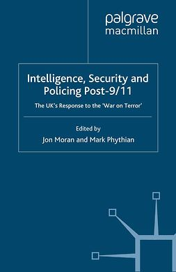 Moran, Jon - Intelligence, Security and Policing Post-9/11, ebook