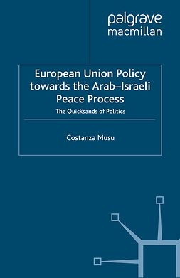 Musu, Costanza - European Union Policy towards the Arab-Israeli Peace Process, ebook
