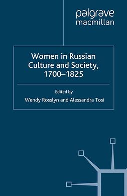 Rosslyn, Wendy - Women in Russian Culture and Society, 1700–1825, ebook