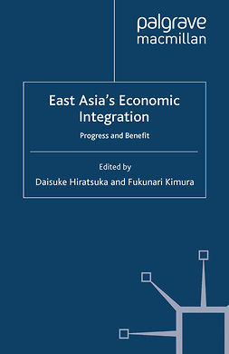 Hiratsuka, Daisuke - East Asia's Economic Integration, ebook