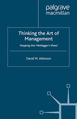 Atkinson, David M. - Thinking the Art of Management, ebook