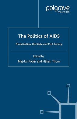 Follér, Maj-Lis - The Politics of AIDS, e-bok