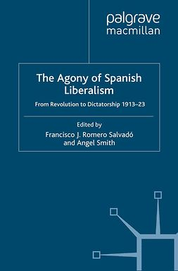 Salvadó, Francisco J. Romero - The Agony of Spanish Liberalism, ebook