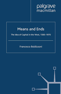 Boldizzoni, Francesco - Means and Ends, e-kirja