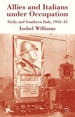 Williams, Isobel - Allies and Italians under Occupation, ebook