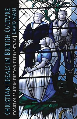 Nash, David - Christian Ideals in British Culture, ebook
