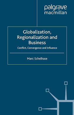 Schelhase, Marc - Globalization, Regionalization and Business, e-bok