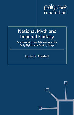 Marshall, Louise H. - National Myth and Imperial Fantasy, e-bok